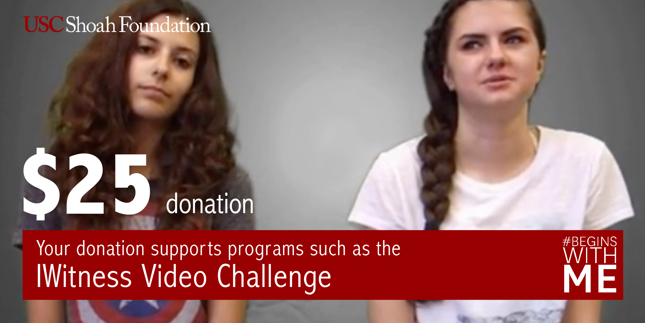 Your $25 donation can help fund our IWitness Video Challenge