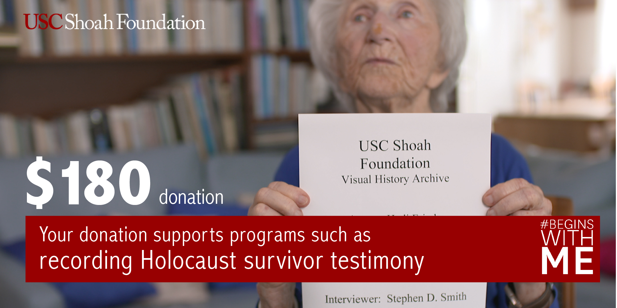 Your $180 donation can help fund our effort to record and preserve survivor testimony
