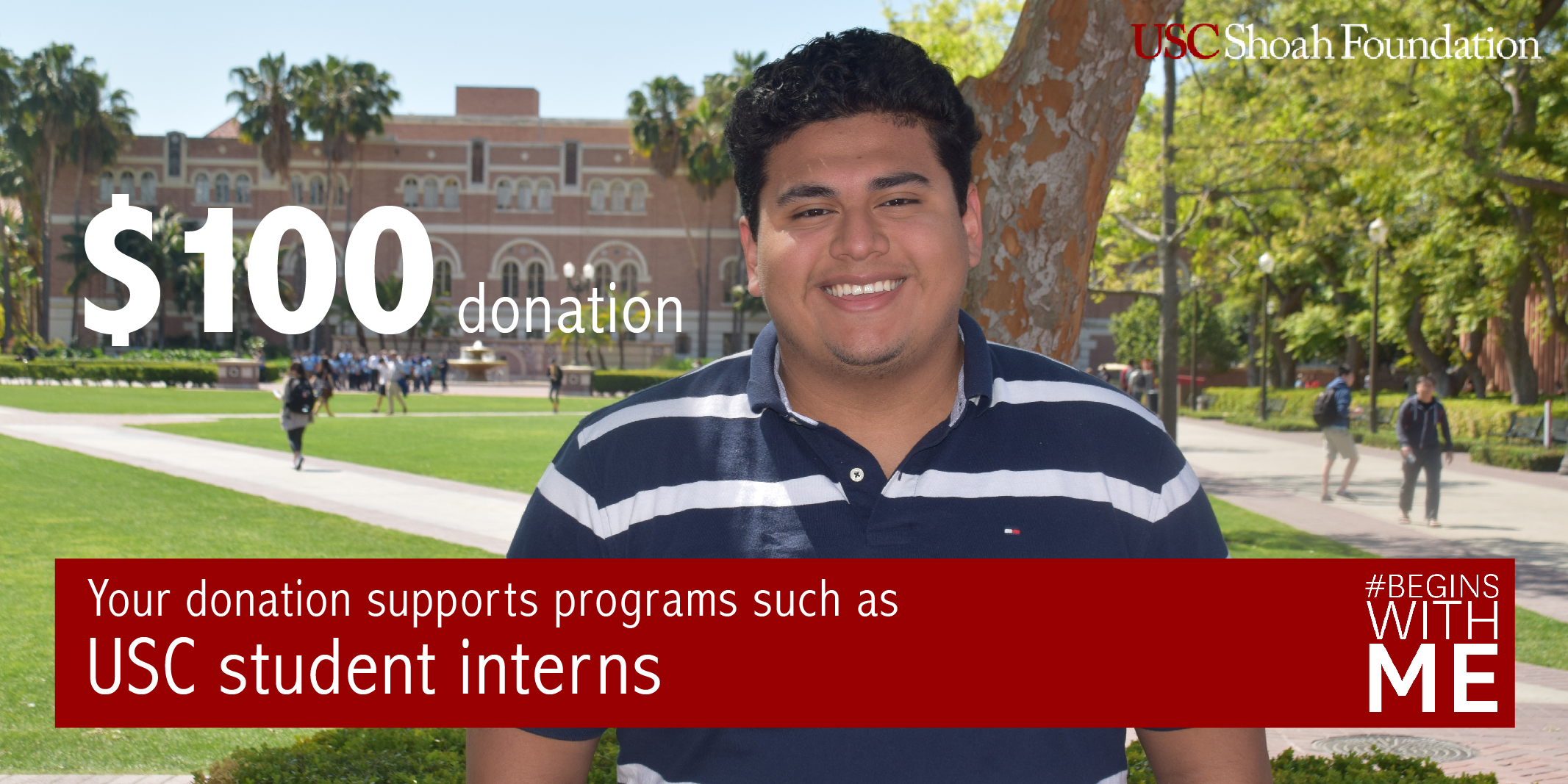 Your $100 donation can help fund our USC Student Intern Program